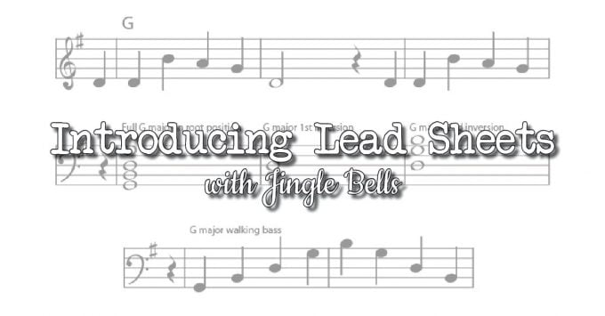 Using Lead Sheets with Your Piano Students