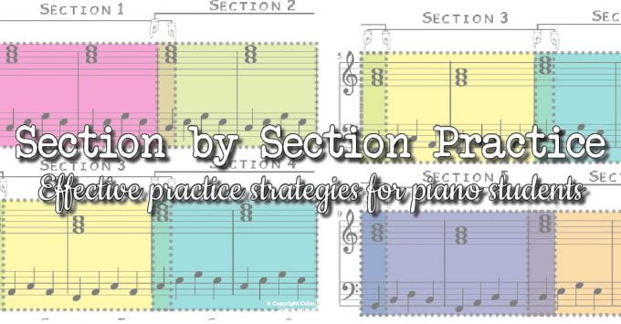 Effective Piano Practice with Clear Sections