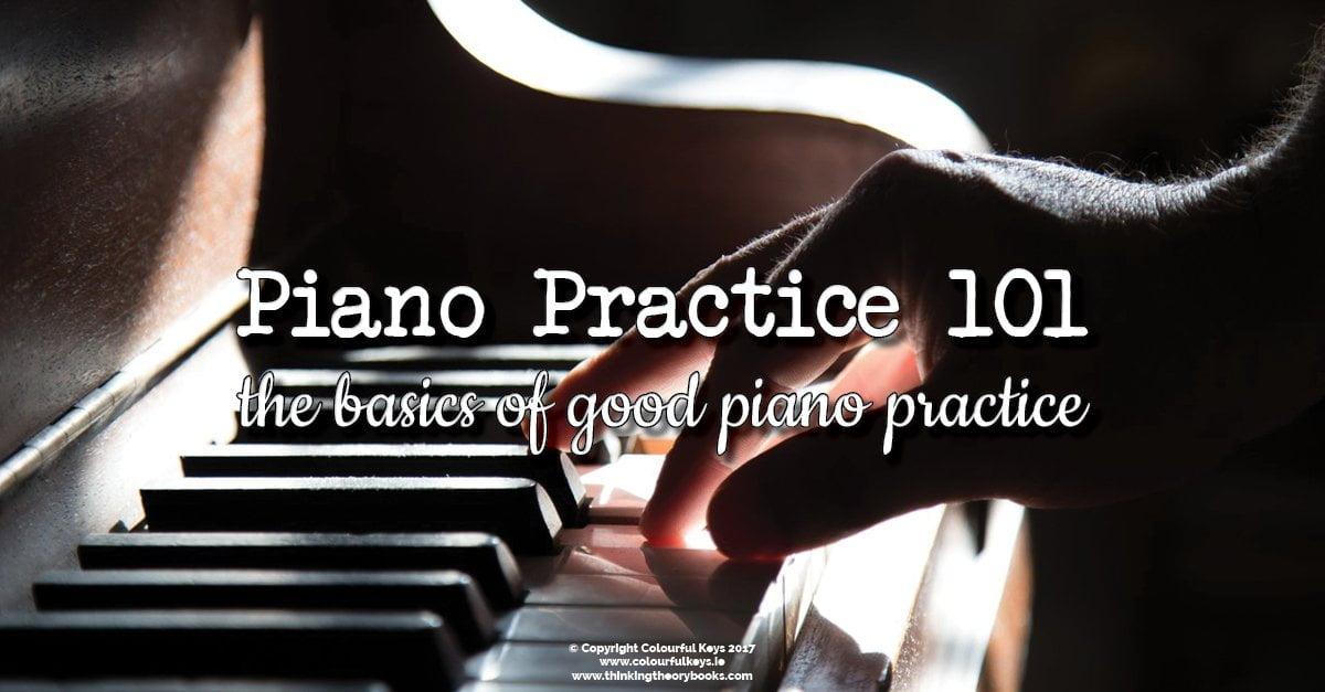 Piano practice 101
