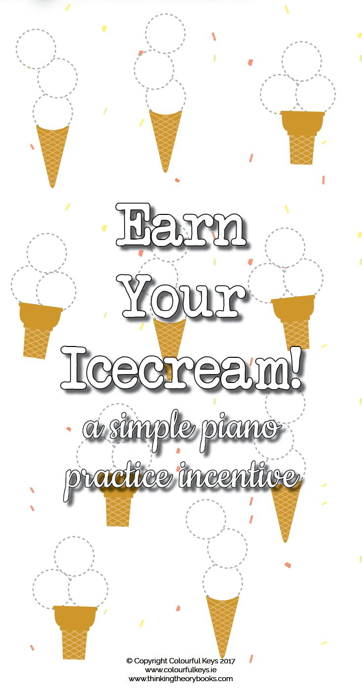 Earn your ice cream piano practice incentive