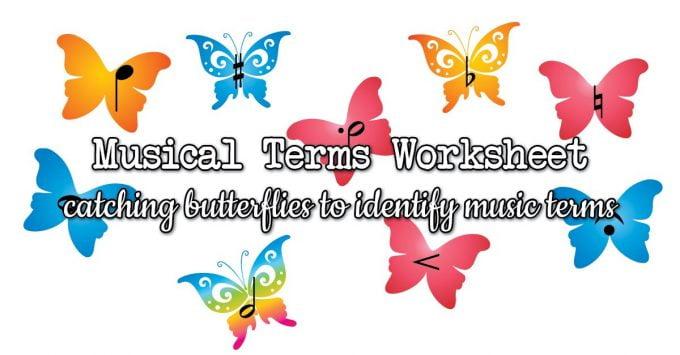 Catching Butterflies Musical Terms Worksheet