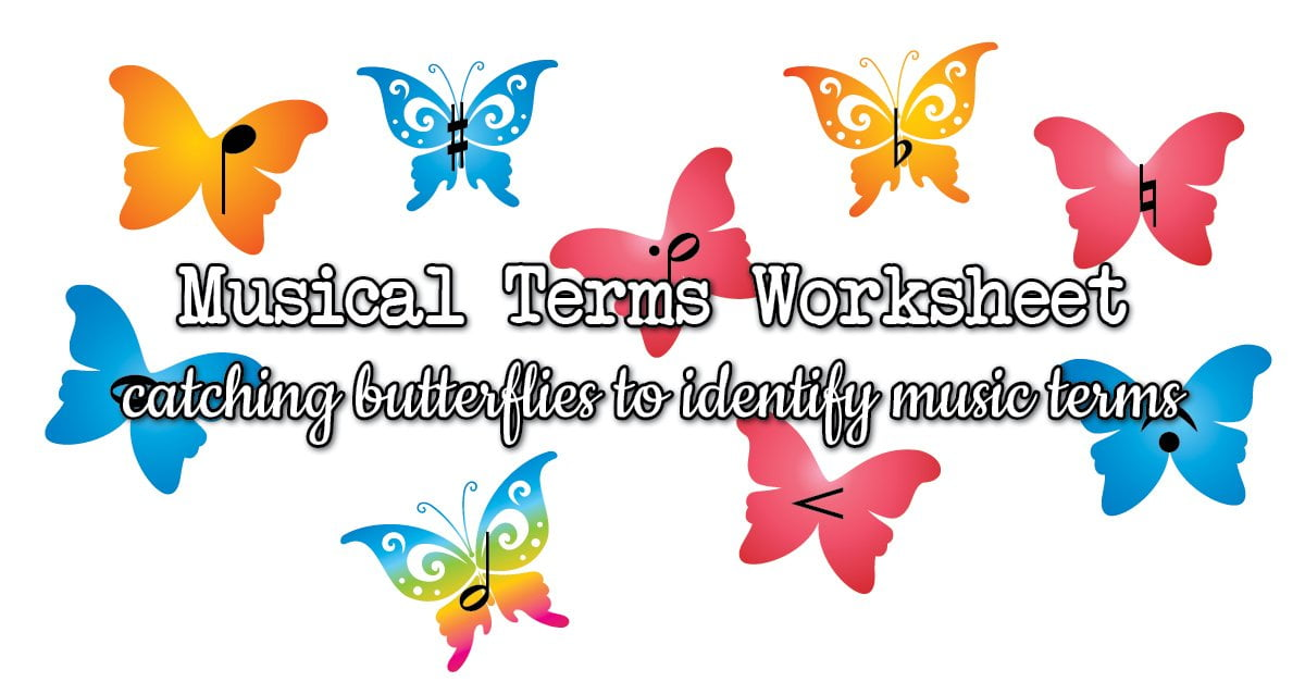 Musical terms worksheet with butterflies
