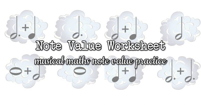 Cloud Note Values Musical Maths Worksheet