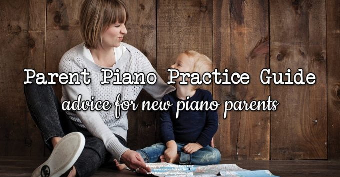Parents guide to piano practice