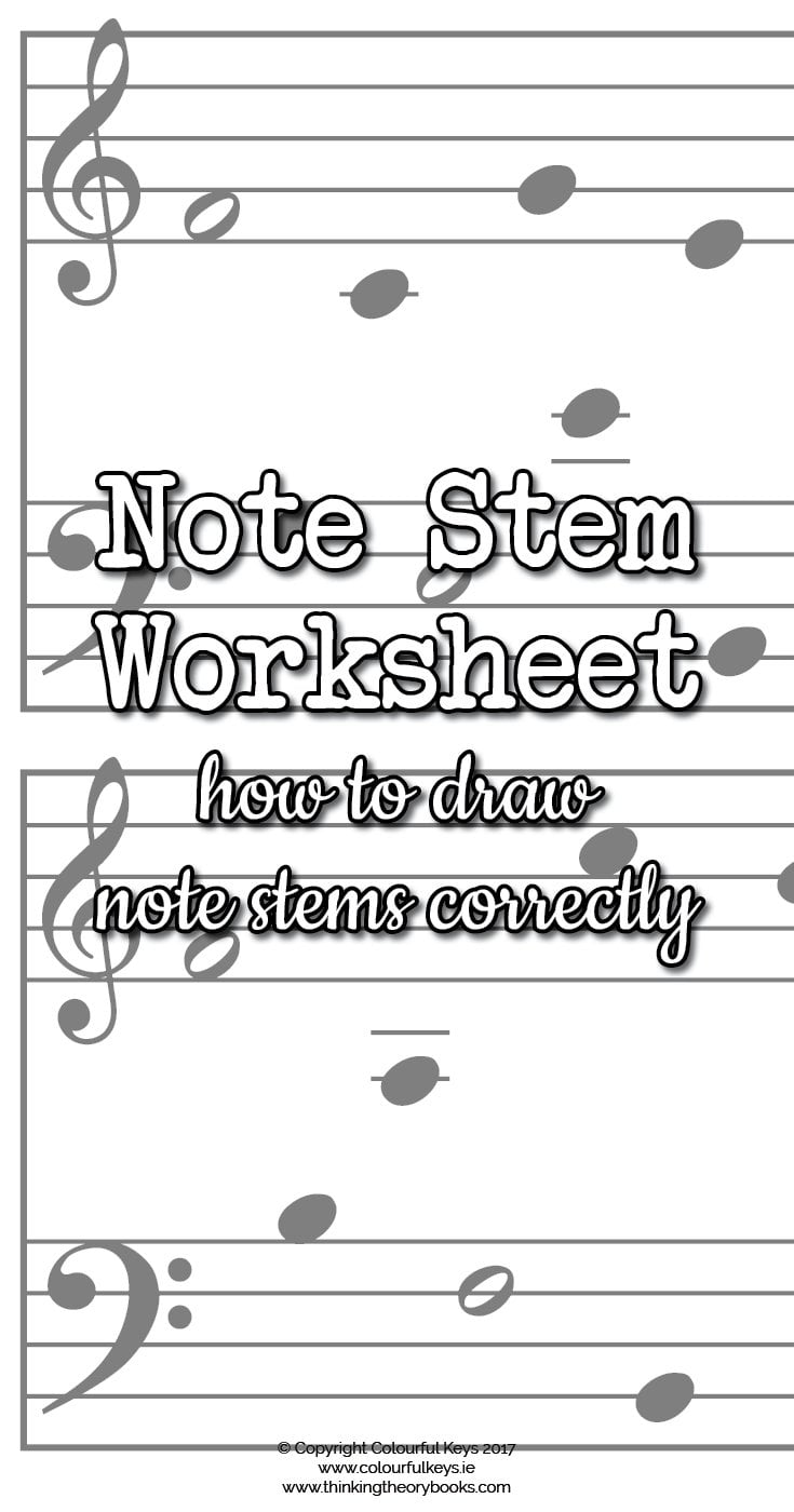 Note Stems Music Theory Worksheet - Colourful Keys