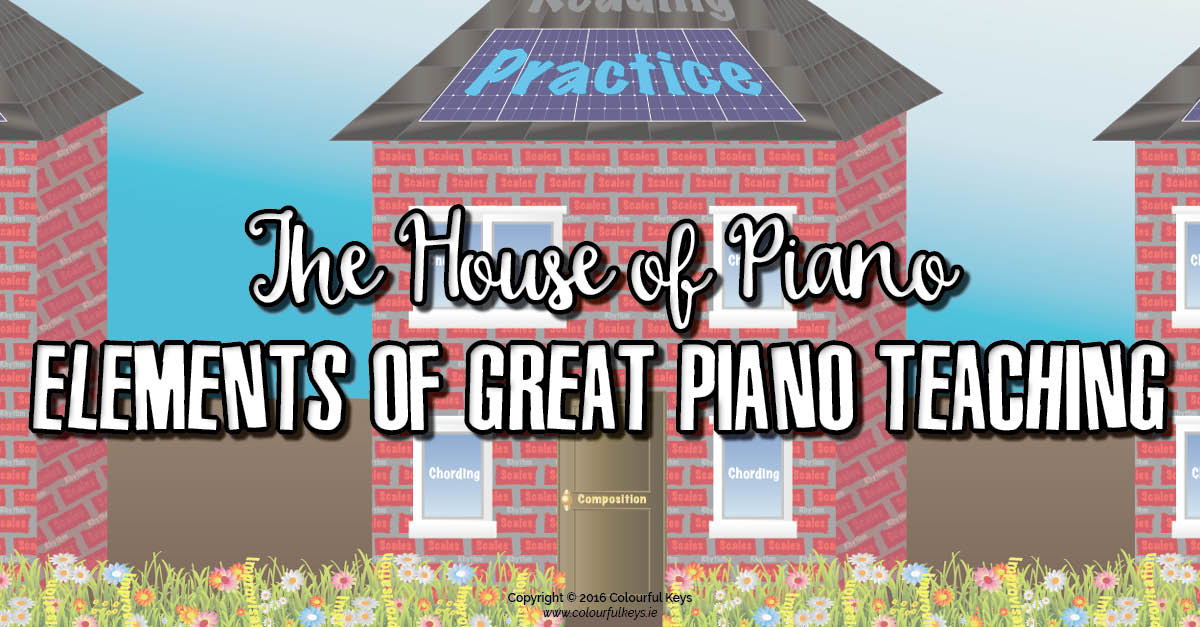 Four elements of great piano teaching