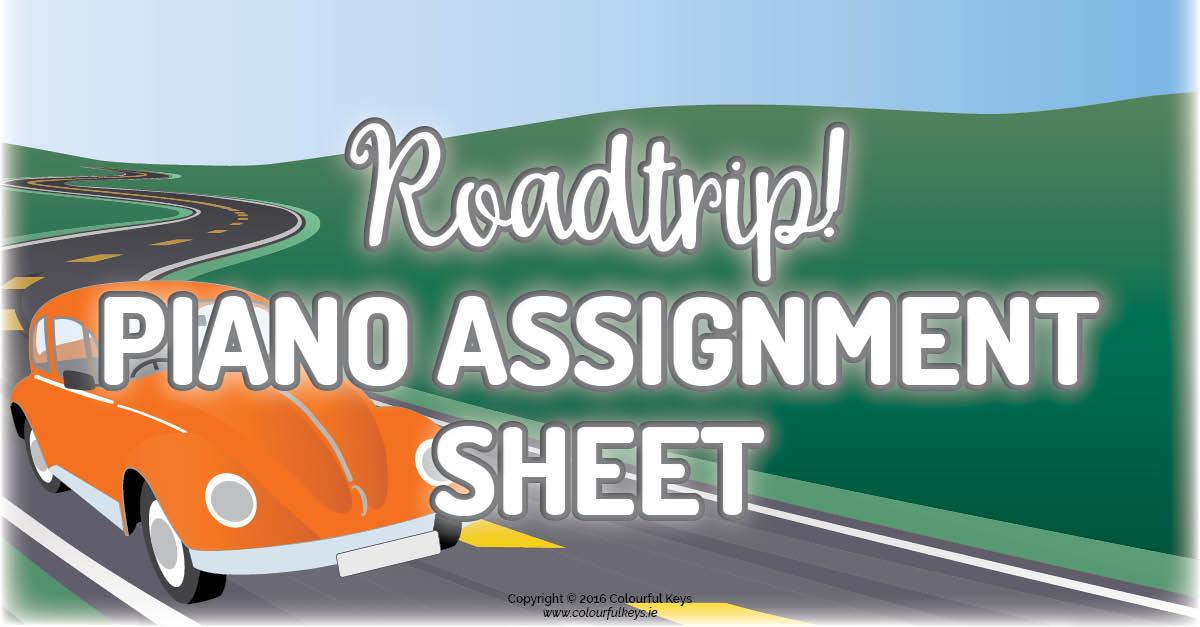 Roadtrip! Piano Assignment Sheet