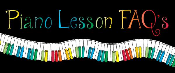 Piano lesson FAQ's