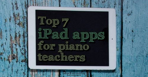 Top iPad apps for piano teachers