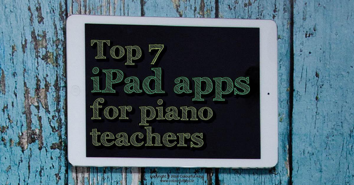 Top iPad apps for piano teachers