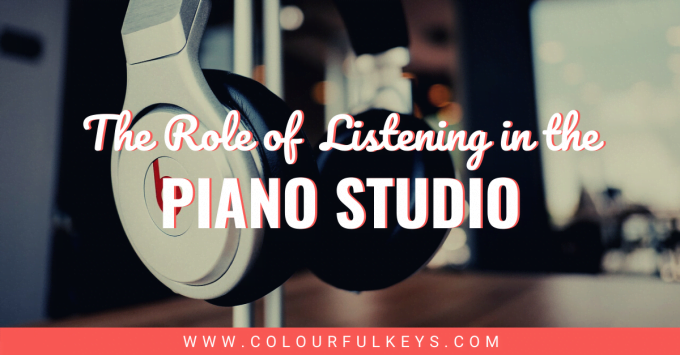 The Role of Listening in the Piano Studio