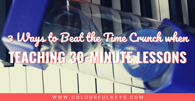 3 Ways to Beat the Time Crunch when Teaching 30-Minute Lessons facebook 1