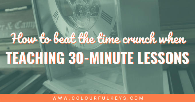 3 Ways to Beat the Time Crunch when Teaching 30-Minute Lessons facebook 2
