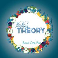 Thinking Theory Book One Plus