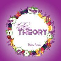 Thinking Theory Prep Book