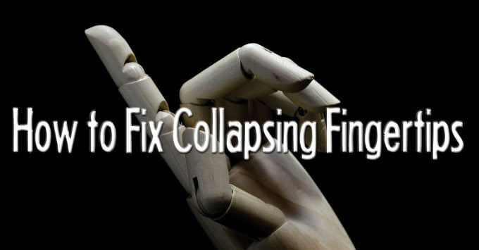 Top 5 Solutions for Collapsing Fingertips