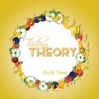 Thinking Theory Book Three