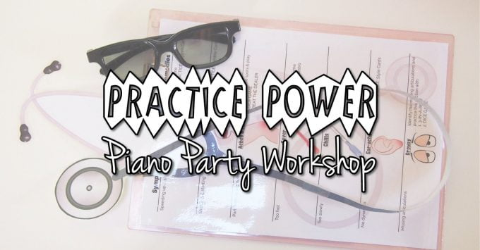 Practice Power Piano Party Group Workshop
