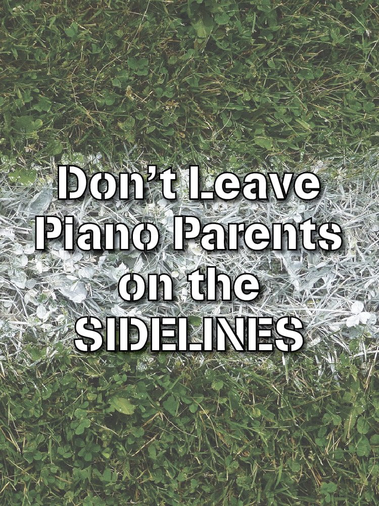 dont-leave-piano-parents-on-the-sidelines