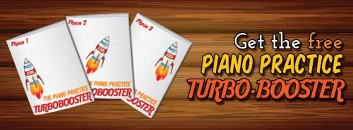 Piano Practice Turbo-booster for supercharged piano practice!