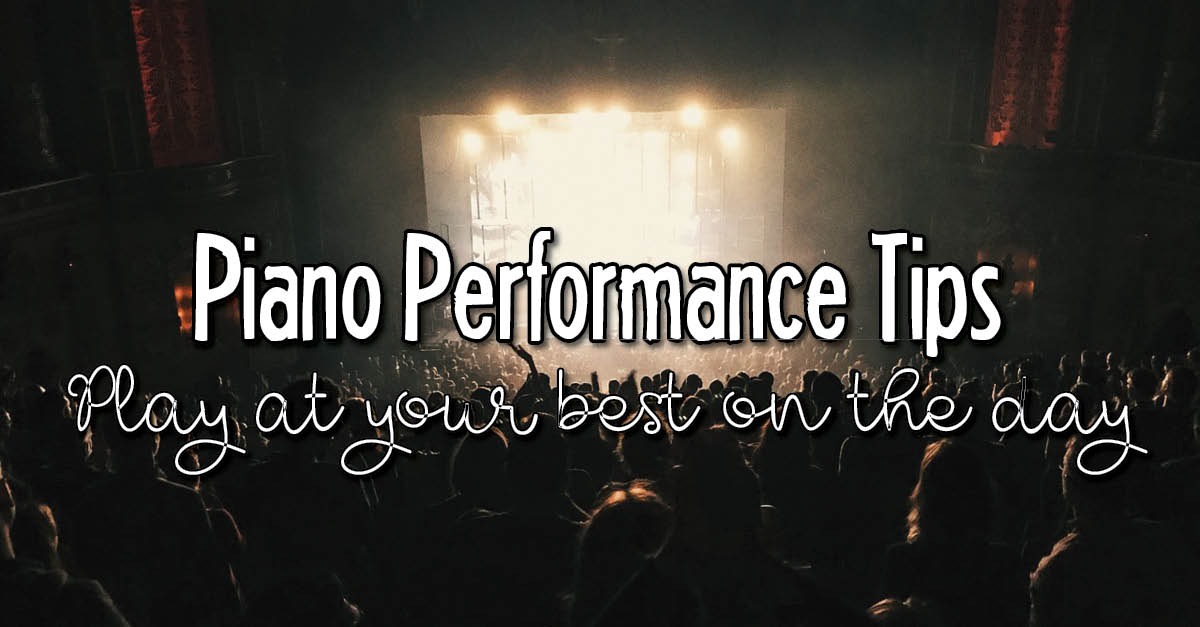 Piano performance tips