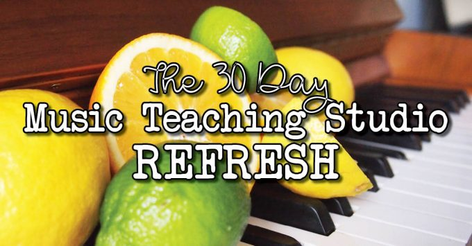 30 Day Studio Refresh - Reinvigorate your music teaching business