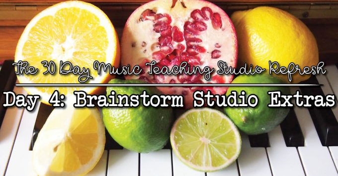 30DSR Day 4: Brainstorm Music Studio Extras to Implement This Year