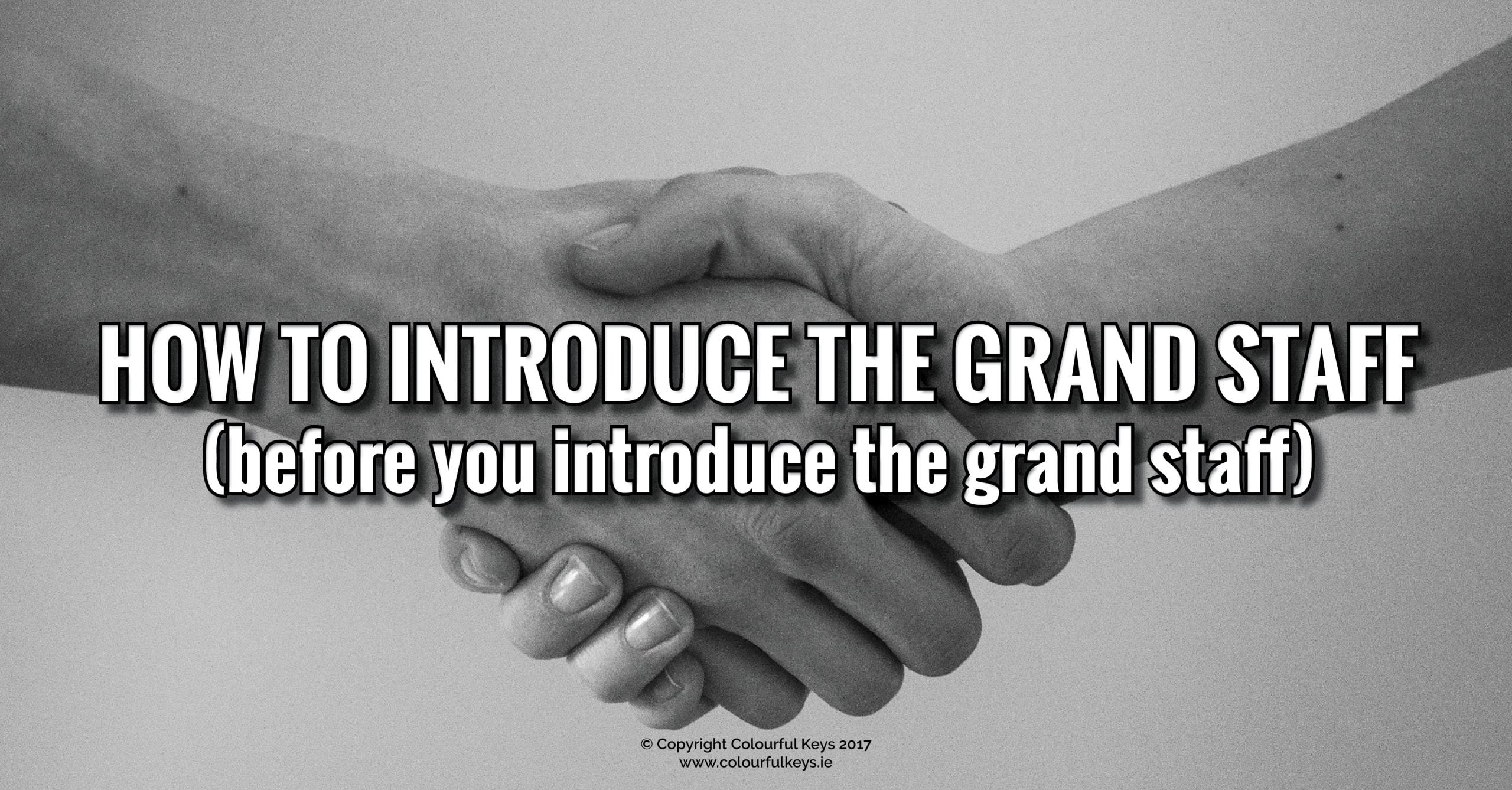 How to introduce the grand staff