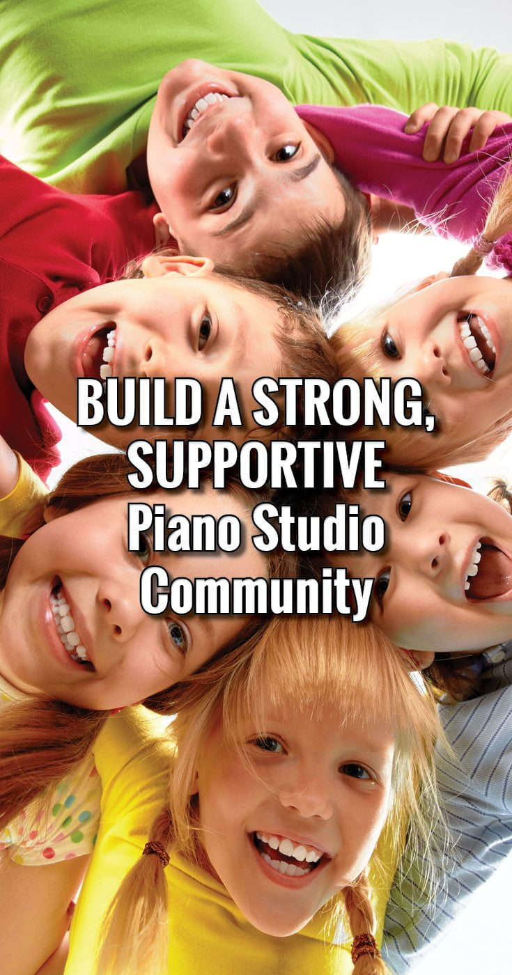 How to build a piano studio that is supportive and has a sense of community