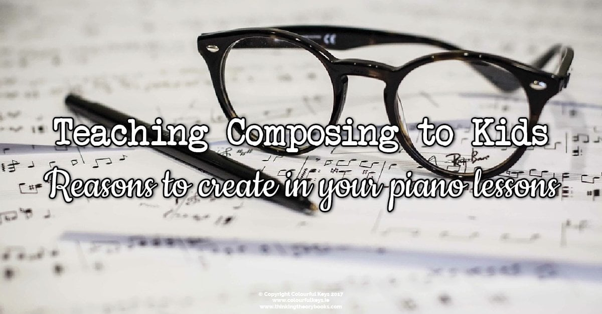Why you should start teaching composing to your piano students
