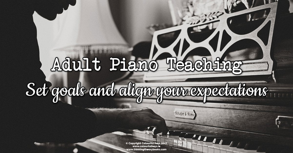 Teaching adult piano students without losing your marbles