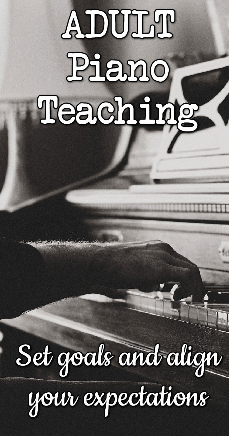 Piano teacher tips for teaching adult students