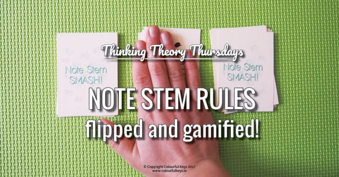 Smashing Teaching Note Stem Rules with Note Stem Smash!