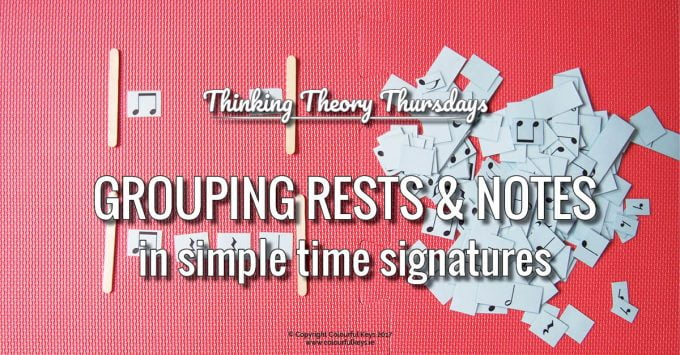 How to Teach Rest and Note Grouping in Simple Time Signatures