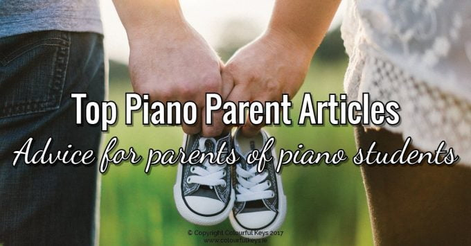 Absolutely Outstanding Advice for Parents of Piano Students