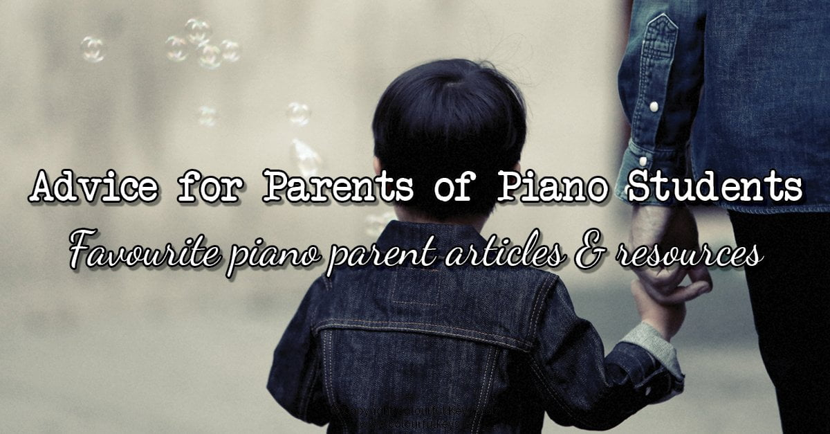 Outstanding advice for parents of piano students
