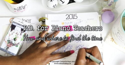 Piano teacher training –where can we find the time?