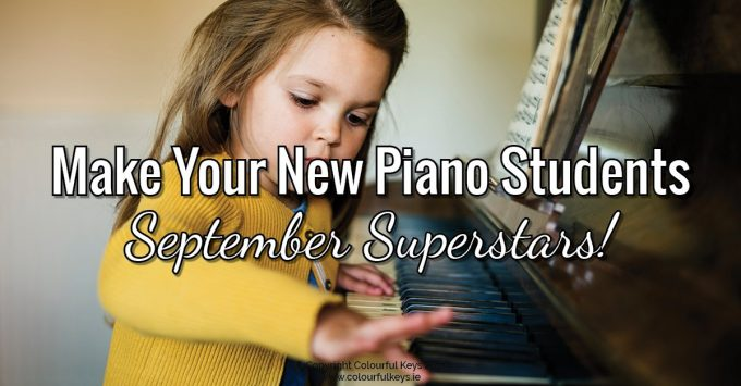 How to Transform Your New Piano Student into September Superstars