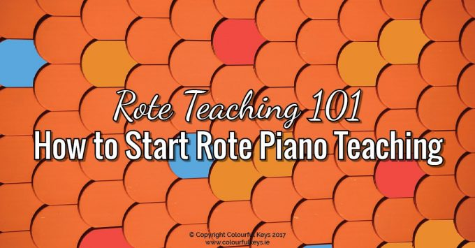 Rote teaching 101 - five simple tips for piano teachers