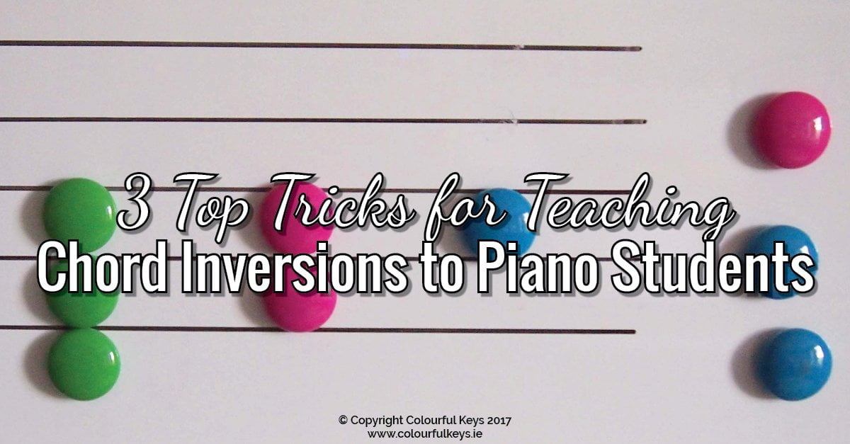 3 Tricks for Teaching Chord Inversions - Colourful Keys