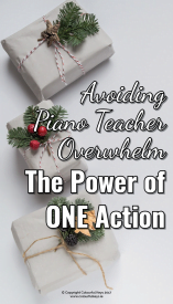 How to avoid piano teacher overwhelm in 2018 with the power of one