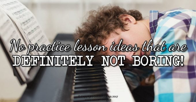 8 No Practice Piano Lesson Ideas for Busy Piano Students