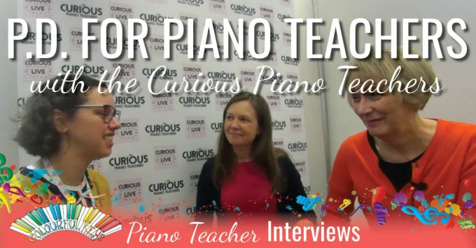 Getting Curious About Professional Development with The Curious Piano Teachers