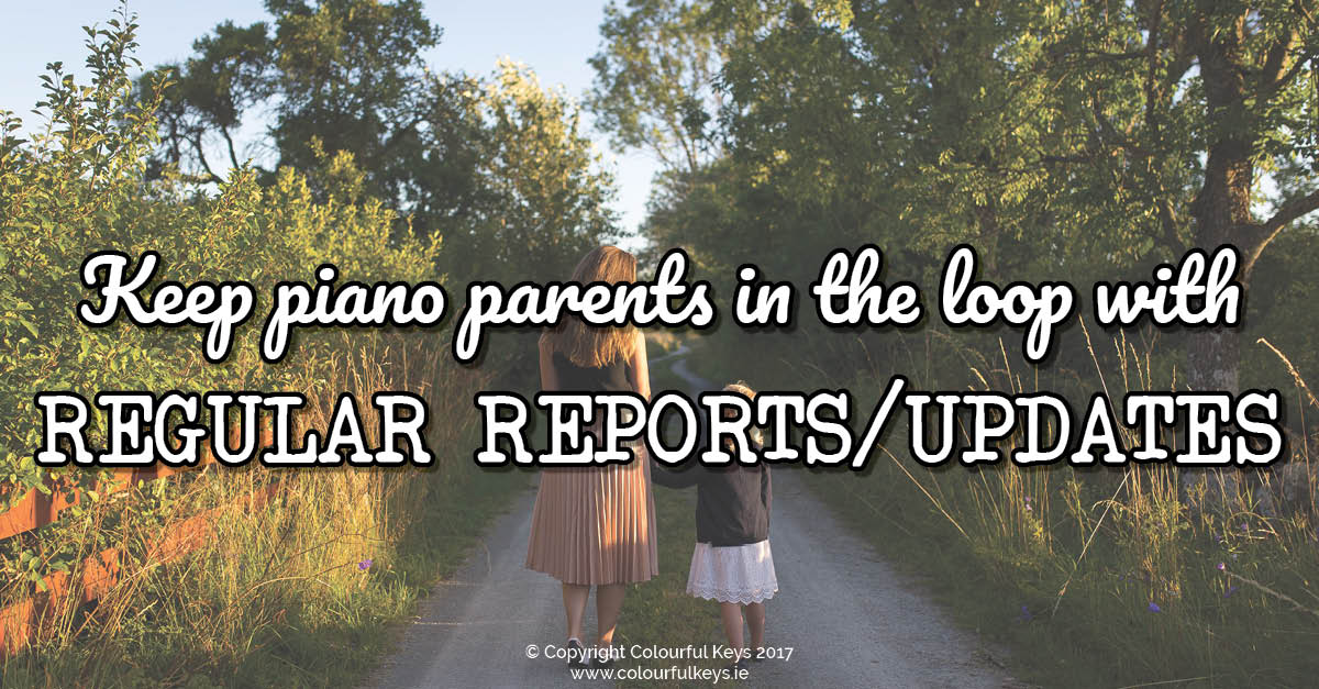 Piano Parent Reports What, When, Why and How2