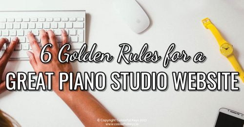 6 Golden Rules of a Great Piano Studio Website