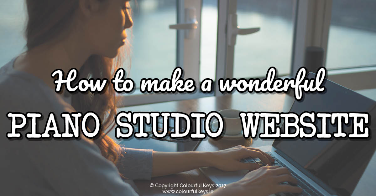 6 Golden Rules of a Great Piano Studio Website2