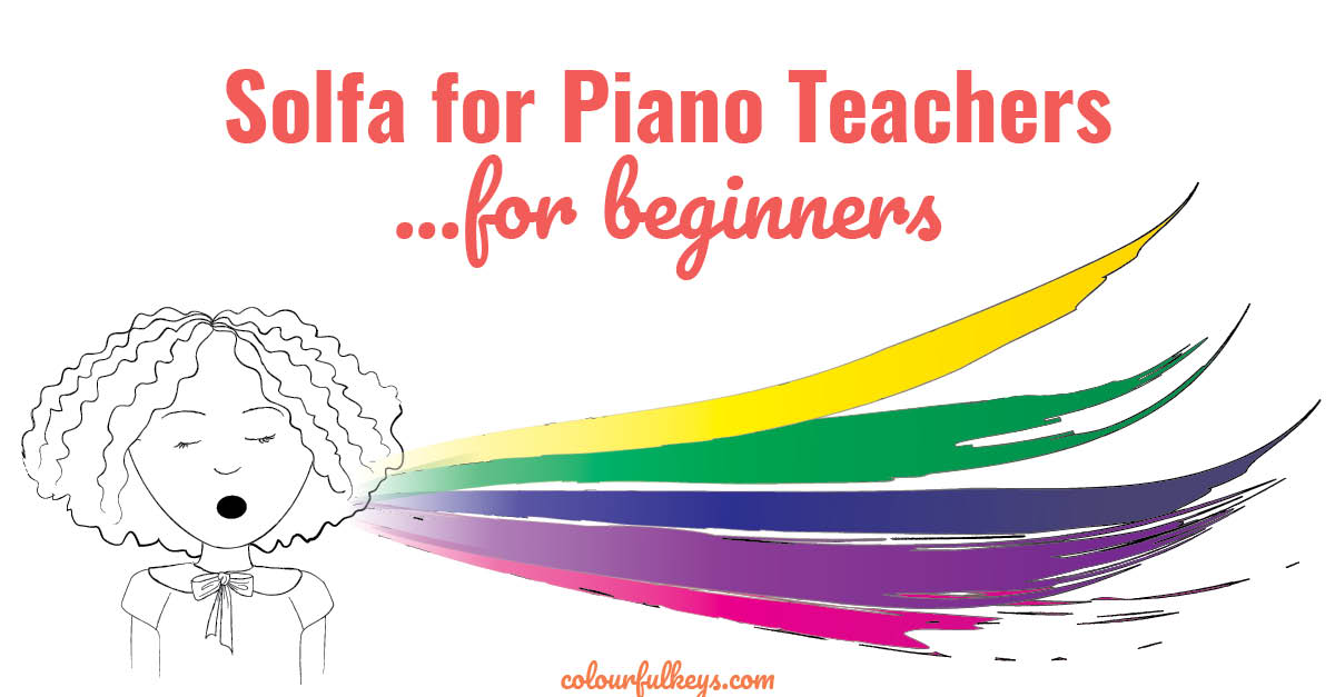 Solfa for piano teachers...for beginners2