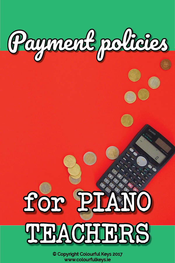 Payment Policies for Piano Teachers Which one is right for YOU?3