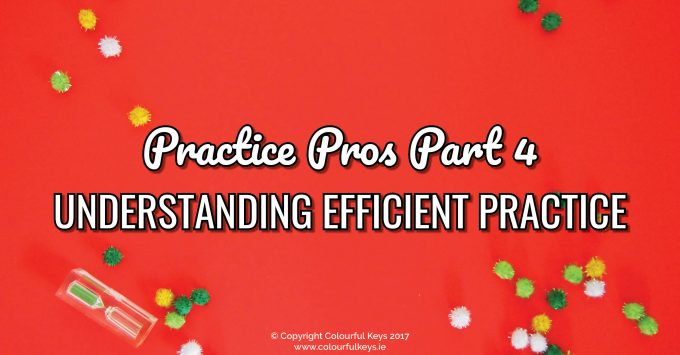 Efficient piano student practice