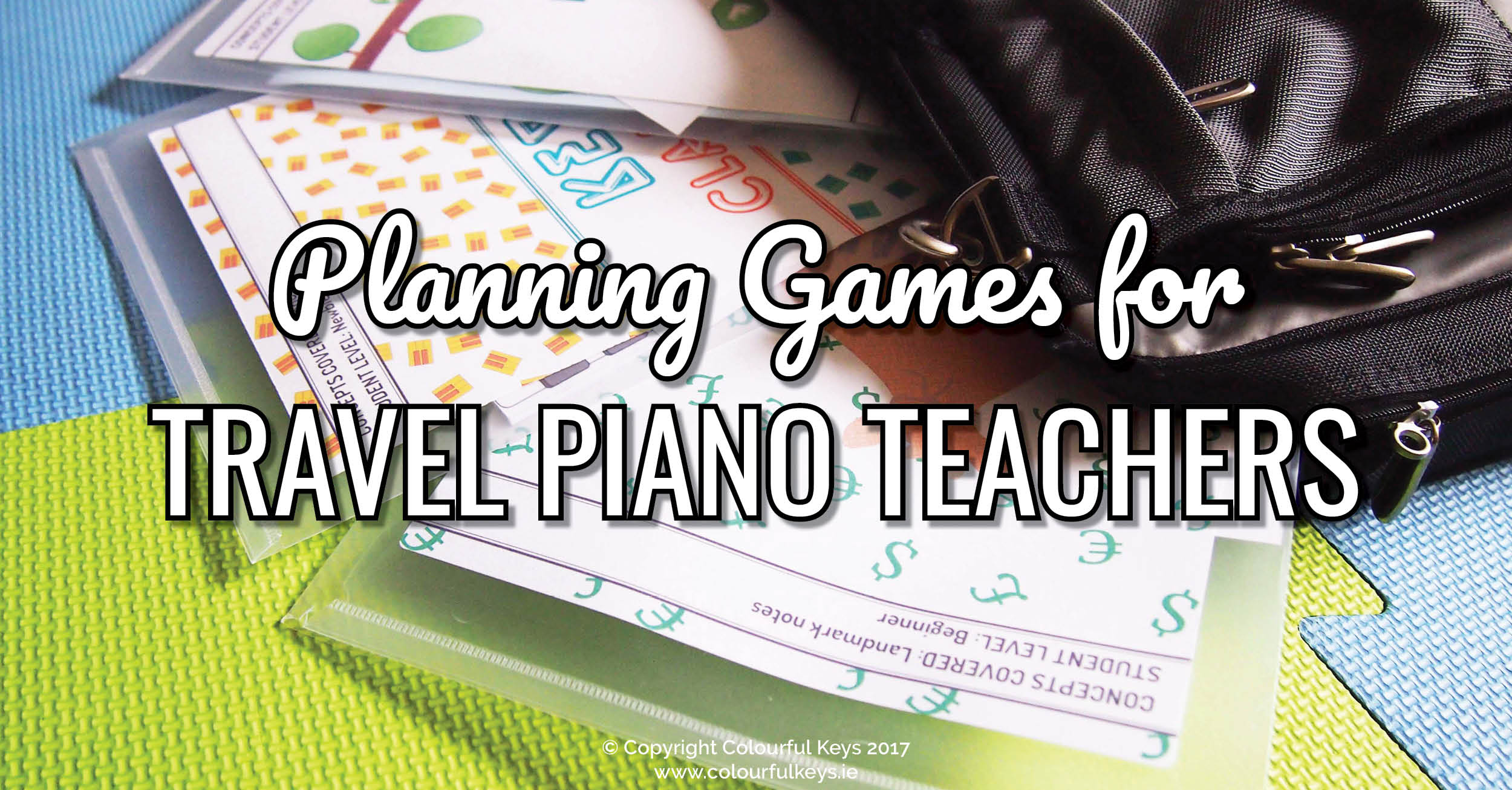 How to plan games especially as a travelling piano teacher
